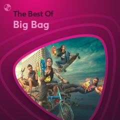 Những Bài Hát Hay Nhất Của Big Bag - Big Bag