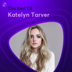 Những Bài Hát Hay Nhất Của Katelyn Tarver - Katelyn Tarver