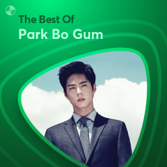 Những Bài Hát Hay Nhất Của Park Bo Gum - Park Bo Gum