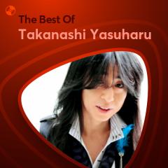 Những Bài Hát Hay Nhất Của Takanashi Yasuharu - Takanashi Yasuharu