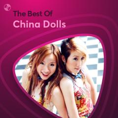 Những Bài Hát Hay Nhất Của China Dolls - China Dolls