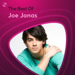 Những Bài Hát Hay Nhất Của Joe Jonas - Joe Jonas