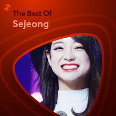 Những Bài Hát Hay Nhất Của Sejeong - Sejeong