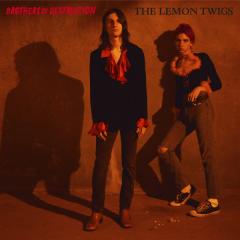 Brothers of Destruction - The Lemon Twigs
