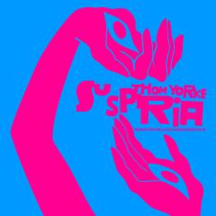 Suspiria (Music for the Luca Guadagnino Film) - Thom Yorke
