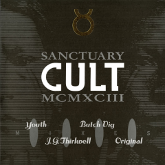 Sanctuary 1993 Mixes - The Cult