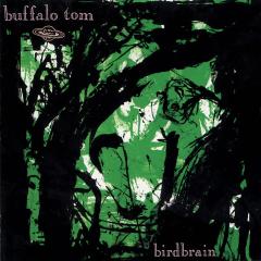 Birdbrain - Buffalo Tom