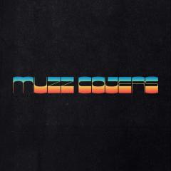 Covers - MUZZ