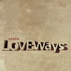 Love Ways - Spoon