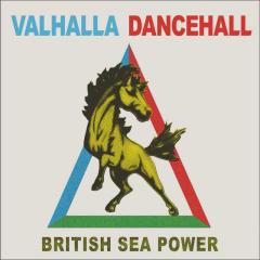 Valhalla Dancehall - British Sea Power