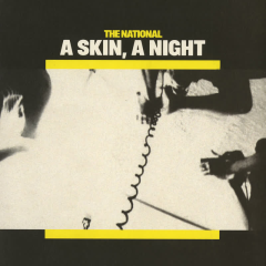 A Skin, A Night + The Virginia EP - The National