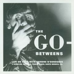 Live on Snap! - The Go-Betweens