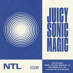 Juicy Sonic Magic (Live in Berkeley September 24-25 2018) - The National