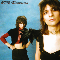 Songs for the General Public - The Lemon Twigs