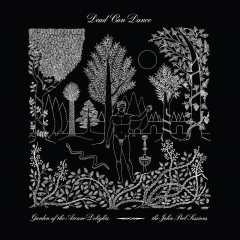 Garden of the Arcane Delights + Peel Sessions - Dead Can Dance
