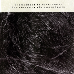 The Moon and the Melodies - Cocteau Twins, Harold Budd