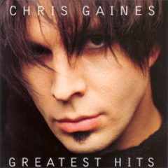 Chris Gaines - Greatest Hits