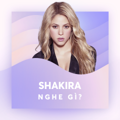 Shakira Nghe Gì? - Various Artists