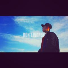 Don't Worry - Sapo