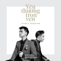 Yêu Thương Trọn Vẹn (Single) - Hà Anh, Hoàng Rob