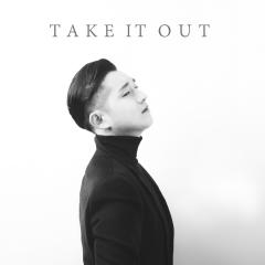Take It Out - Kim Hyun Seok