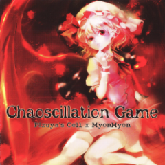 Chaoscillation Game - Pizuya's Cell & MyonMyon