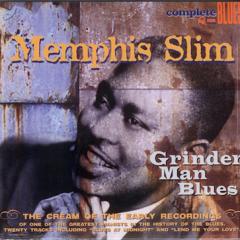 Grinder Man Blues