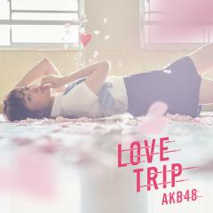 Love Trip / Shiawase wo Wakenasai