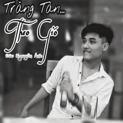 Trăng Tàn Theo Gió - Đào Nguyễn Ánh