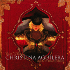 Back To Basics: Live And Down Under - Christina Aguilera