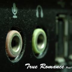 True Romance Part 1  - Noblesse