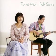 Folk Songs - Toi et Moi