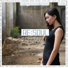 Sumujim (수무짐) - Re:Soul