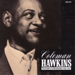 Coleman Hawkins - The Complete Recordings 1929-1941 (CD12)
