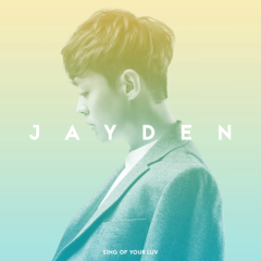 Sing Of Your Luv - Jayden