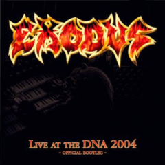 Live at the DNA - Exodus