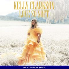 Love So Soft (Collipark Remix) (Single)
