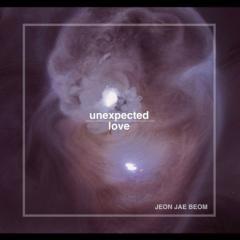 Unexpected Love - Jeon Jae Beom