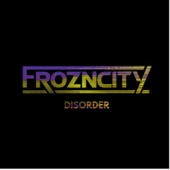 Disorder - Frozncity
