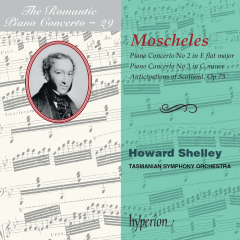 The Romantic Piano Concerto, Vol. 29 – Moscheles 2 & 3