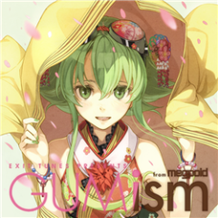 EXIT TUNES PRESENTS GUMism from megpoid