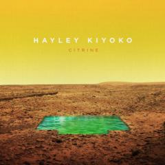 Citrine (EP) - Hayley Kiyoko