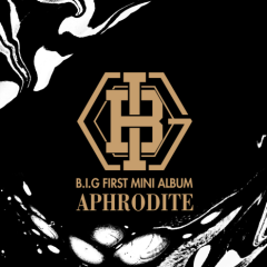 Aphrodite - B.I.G (Boys In Groove)