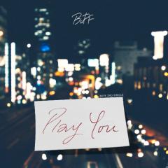 Play You - Buff