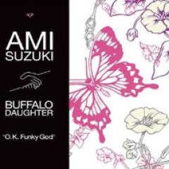 Ami Suzuki joins Buffalo Daughter O.K. Funky God - Ami Suzuki