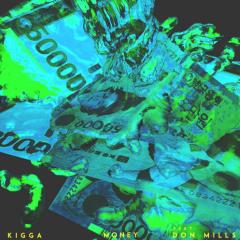 Money - Kigga