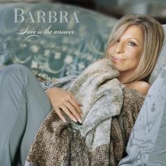 Love Is The Answer (CD2) - Barbra Streisand