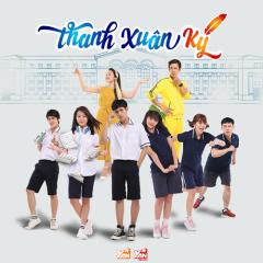Thanh Xuân Ký OST