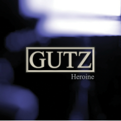 Heroine - Gutz