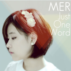 Just One Word - Mer
